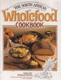 The South African Wholefood Cookbook