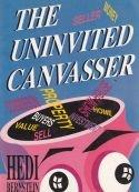 The Uninvited Canvasser