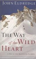 The Way of the Wild Heart