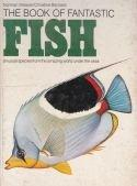 The book of fantastic fish