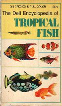 The Dell Encyclopedia of Tropical Fish