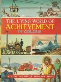 The living world achievement in colour