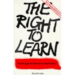 The right to learn - the struggle for education in South Africa