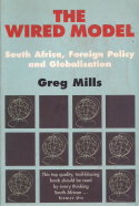 The wired model: South Africa, foreign policy and globalisation