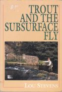 Trout and the Subsurface Fly