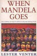 When Mandela Goes