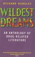 Wildest Dreams - anthology of drug-related literature