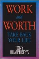 Work and Worth – Take Back Your Life