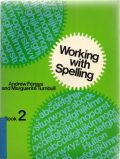 Working with Spelling - Book 2
