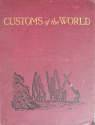 Customs of the World - 2 volumes