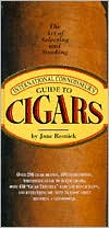 The International Connoisseurs Guide to Cigars: The Art of Selec