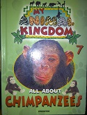 My Animal Kingdom 7: All about chimpanzees