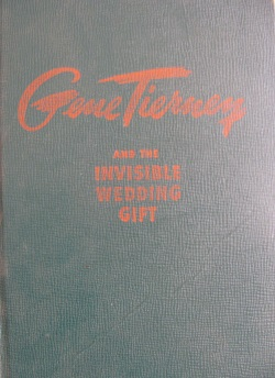 Gene tierney and the invisible wedding gift
