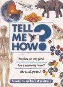 Tell me How - Answers to hundreds of questions